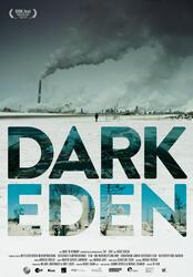 Dark Eden - Der Albtraum vom Erdöl Poster
