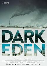 Dark Eden - Der Albtraum vom Erdöl - Poster
