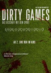 Dirty Games - Das Geschäft mit dem Sport