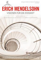 Erich Mendelsohn - Visionen für die Ewigkeit Poster