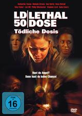 LD 50 Lethal Dose - Tödliche Dosis - Poster