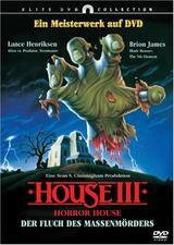 House III: Horror House - Der Fluch des Massenmörders - Poster