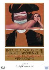 Kindheit, Berufung und erste Erlebnisse des Venezianers Giacomo Casanova - Poster