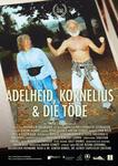 Adelheid, Kornelius & die Töde