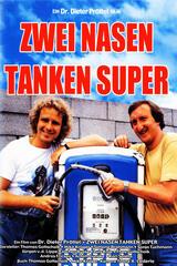 Zwei Nasen tanken Super - Poster