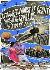 Angriff des Hirnsauger-Riesenmonsters aus dem Weltall - Poster