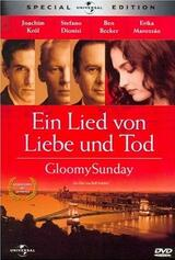 Ein Lied von Liebe & Tod - Gloomy Sunday - Poster