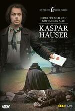 Kaspar Hauser - Jeder für sich und Gott gegen alle Poster