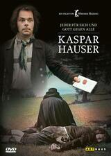 Kaspar Hauser - Jeder für sich und Gott gegen alle - Poster