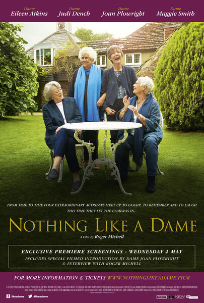 Nothing Like a Dame mit Maggie Smith, Judi Dench, Eileen Atkins und Joan Plowright