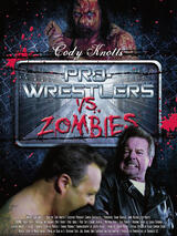 Pro Wrestlers vs Zombies - Poster