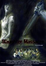 Slaughter Massacre