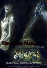 Slaughter Massacre
