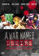 A War Named Desire - Poster