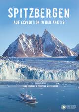Spitzbergen - Auf Expedition in der Arktis - Poster