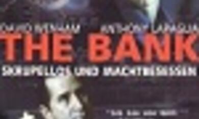 The Bank - Skrupellos und machtbesessen - Bild 1