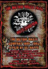 Declassified: The Mutoid Waste Files