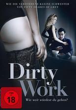 Dirty Work - Wie weit würdest du gehen?