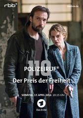 Polizeiruf 110: Der Preis der Freiheit