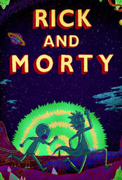 Rick and Morty - Poster