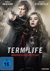 Term Life - Mörderischer Wettlauf - Poster