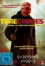 Timecrimes - Mord ist nur eine Frage der Zeit Poster
