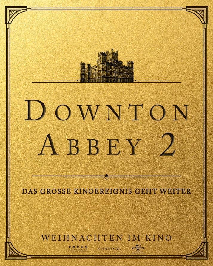 Downton Abbey II: Eine neue Ära