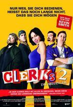 Clerks 2 - Die Abhänger Poster