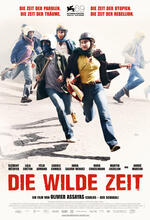 Die wilde Zeit Poster