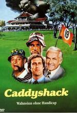 Caddyshack - Wahnsinn ohne Handicap Poster