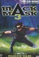 Black Mask 3 - Shadow Mask