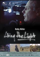 Living the light - Die Bilderwelten des Robby Müller - Poster