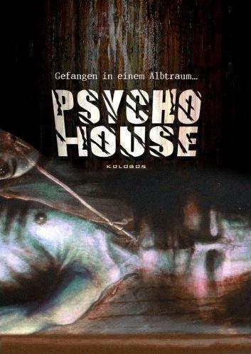 Psycho House - Gefangen in einem Albtraum