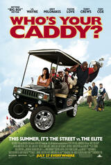 Who's Your Caddy - Poster