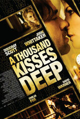 A Thousand Kisses Deep - Poster