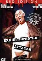 Exhibitionisten Attacke