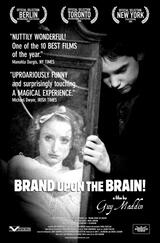 Brand Upon the Brain! - Poster