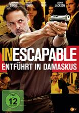 Inescapable - Entführt in Damaskus