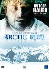 Arctic Blue - Durch die weiße Hölle - Poster