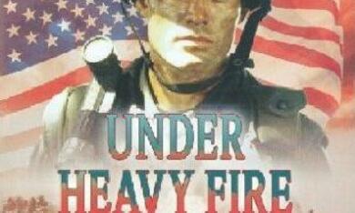 Under Heavy Fire - Bild 1