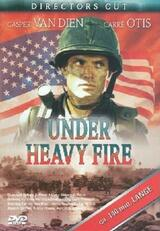 Under Heavy Fire - Poster