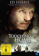 Touching Home - So spielt das Leben