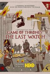 Game of Thrones: The Last Watch - Poster