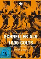 Schneller als 1000 Colts