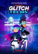 Glitch Techs - Poster