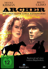 Archer, die Abenteuer eines Rennpferdes