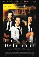 Lost and Delirious - Verrückt nach Liebe