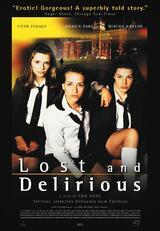 Lost and Delirious - Verrückt nach Liebe - Poster