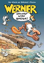 Werner - Gekotzt wird später