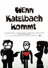 Wenn Katelbach kommt - Poster